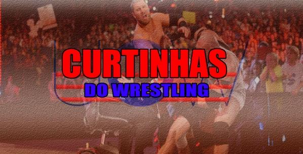 CURTINHAS DO WRESTLING